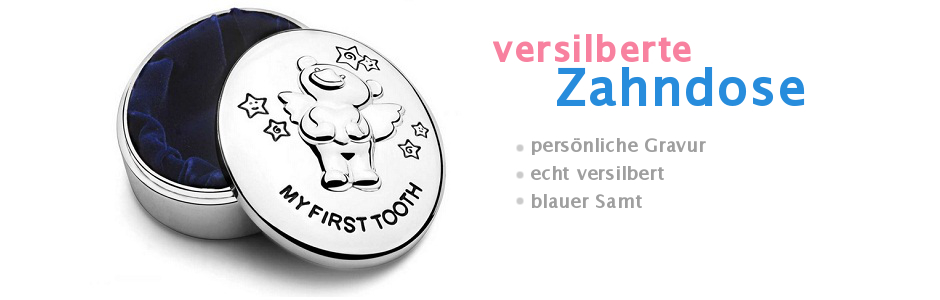 Die versilberte Zahndose - My First Tooth